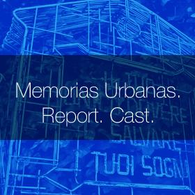 memorias_urbanas_report_cast