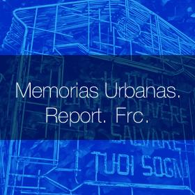 memorias_urbanas_report_frc
